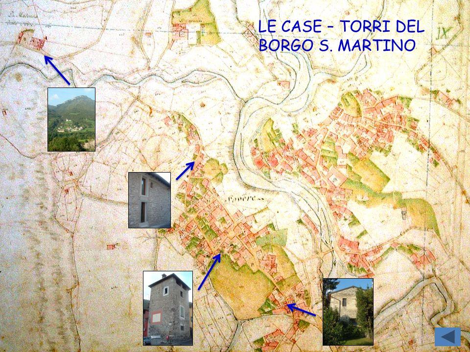 LE CASE – TORRI DEL BORGO S. MARTINO