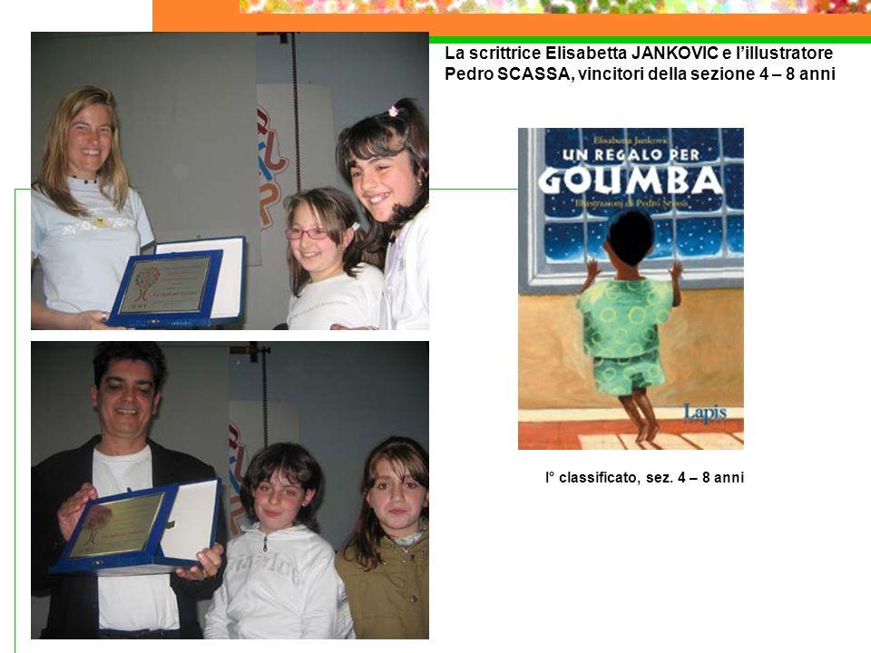 La scrittrice Elisabetta JANKOVIC e lillustratore Pedro SCASSA, vincitori della sezione 4 – 8 anni I° classificato, sez. 4 – 8 anni