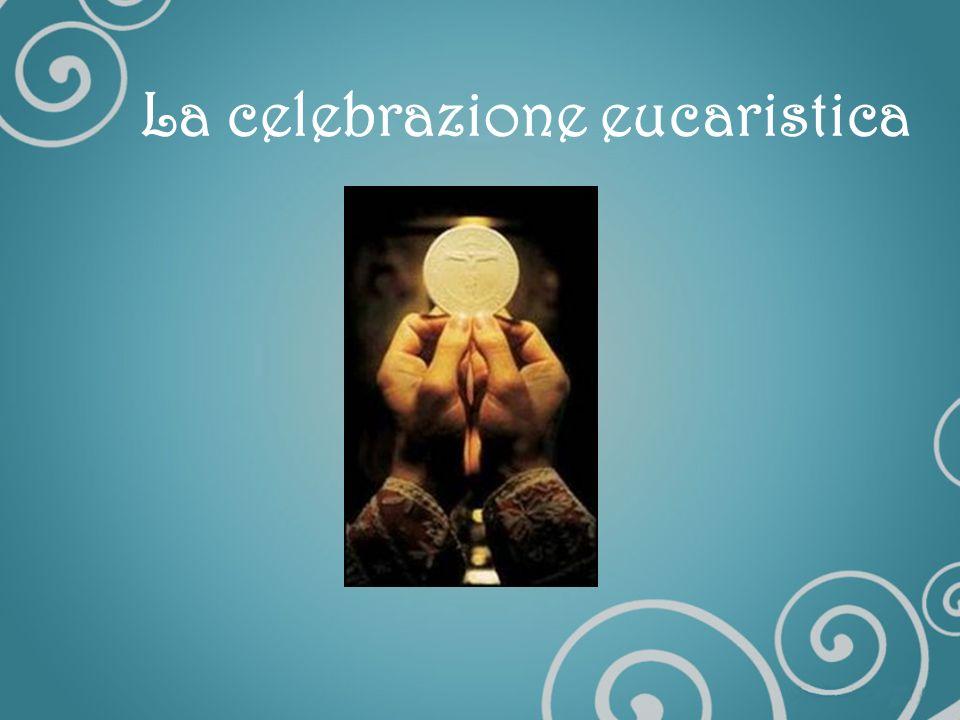 La comunione è il momento verso il quale tende tutta la celebrazione: mangiare il pane consacrato per suggellare lAlleanza con Dio.
