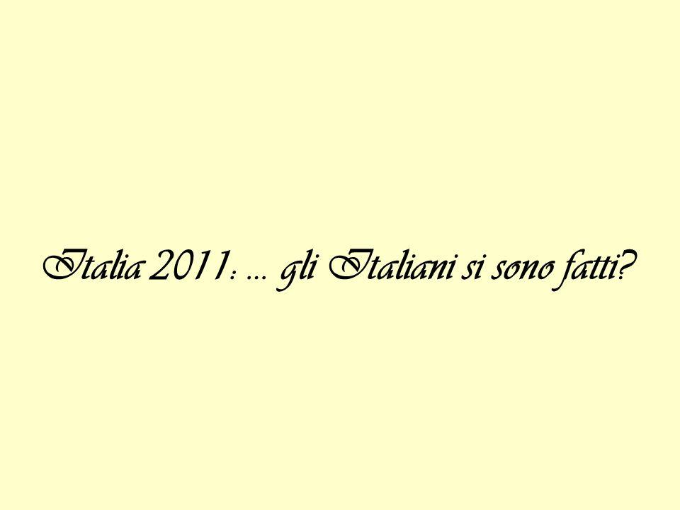 Italia 2011: … gli Italiani si sono fatti?