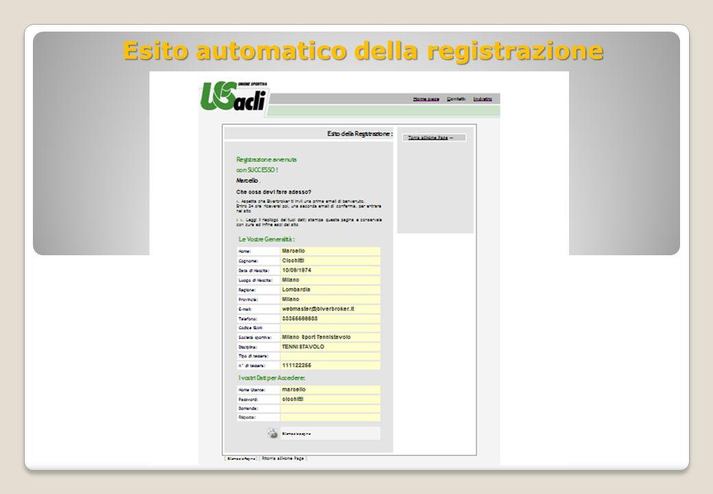 Esito automatico della registrazione