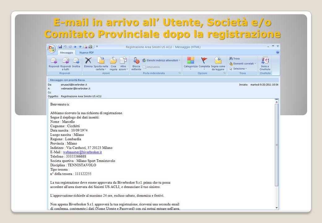 E-mail in arrivo all Utente, Società e/o Comitato Provinciale dopo la registrazione