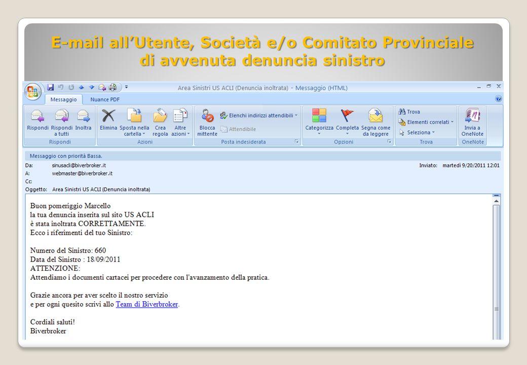 E-mail allUtente, Società e/o Comitato Provinciale di avvenuta denuncia sinistro