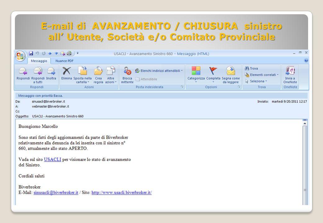 E-mail di AVANZAMENTO / CHIUSURA sinistro all Utente, Società e/o Comitato Provinciale