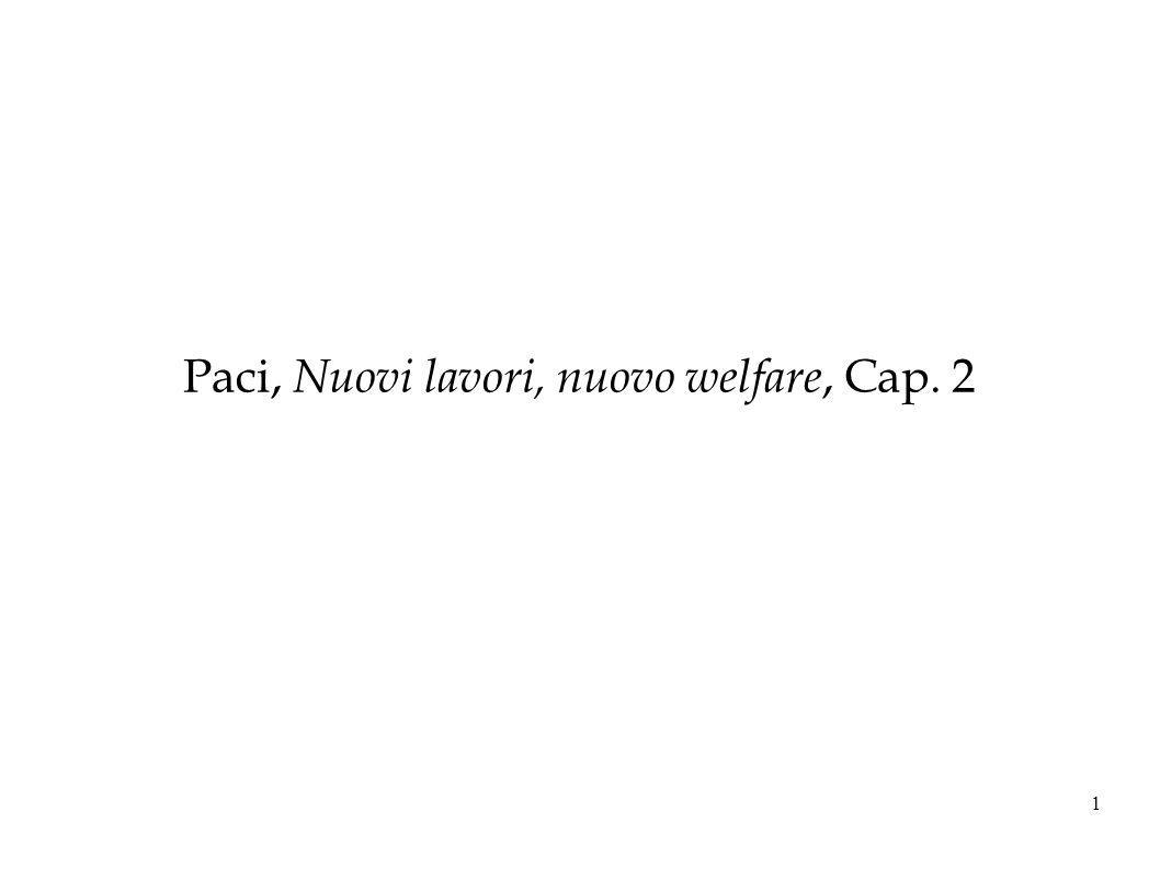 Paci, Nuovi lavori, nuovo welfare, Cap. 2 1