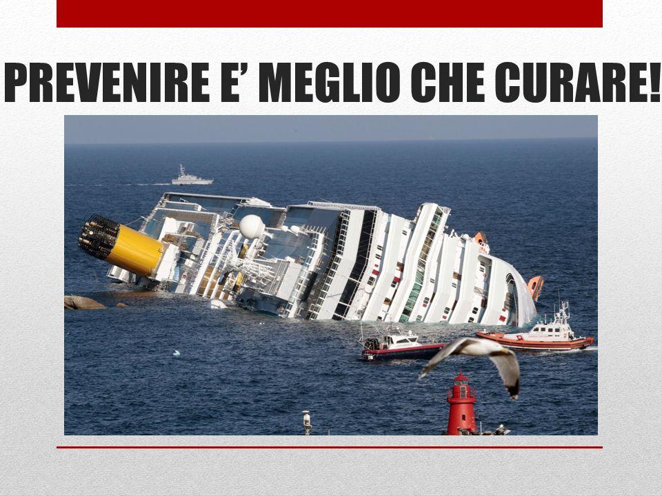 PREVENIRE E MEGLIO CHE CURARE!