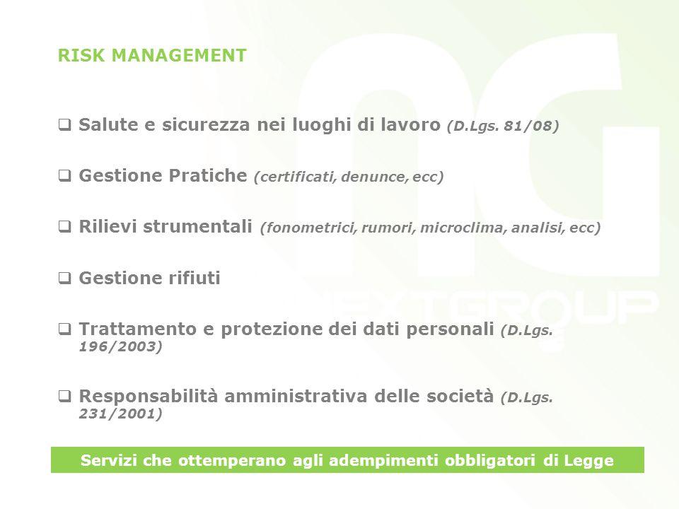 RISK MANAGEMENT Salute e sicurezza nei luoghi di lavoro (D.Lgs.