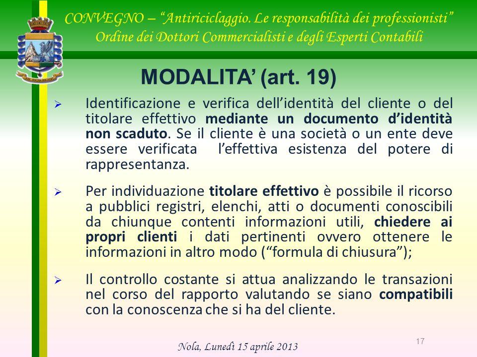 Nola, Lunedì 15 aprile 2013 CONVEGNO – Antiriciclaggio. Le responsabilità dei professionisti Ordine dei Dottori Commercialisti e degli Esperti Contabi
