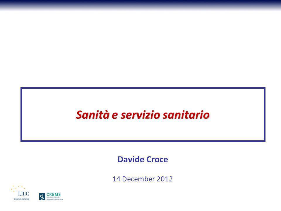 Sanità e servizio sanitario Davide Croce 14 December 2012