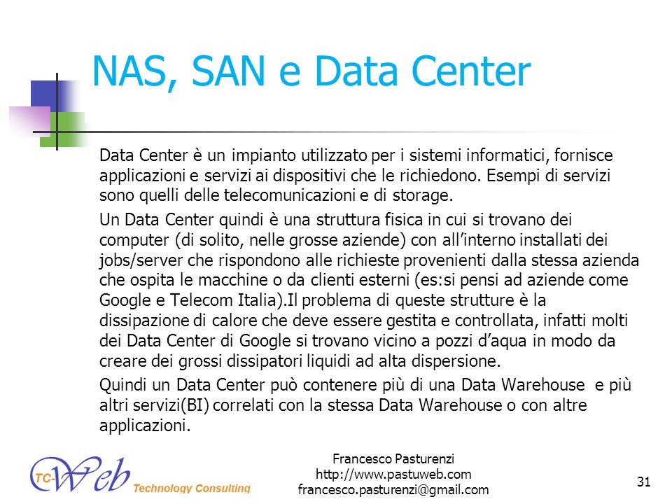 NAS, SAN e Data Center Data Center è un impianto utilizzato per i sistemi informatici, fornisce applicazioni e servizi ai dispositivi che le richiedon