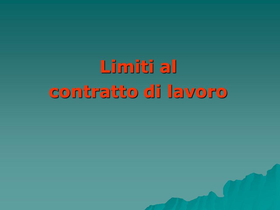 Limiti al contratto di lavoro