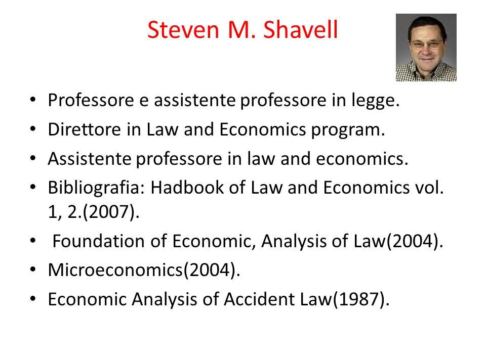 Steven M. Shavell Professore e assistente professore in legge.