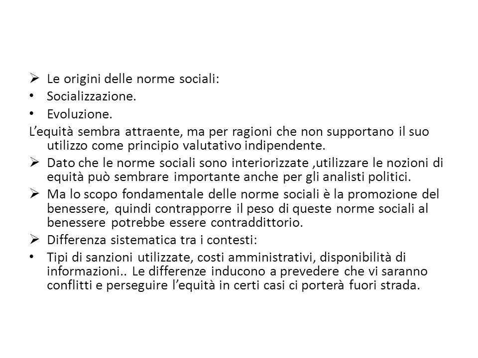 Le origini delle norme sociali: Socializzazione. Evoluzione.