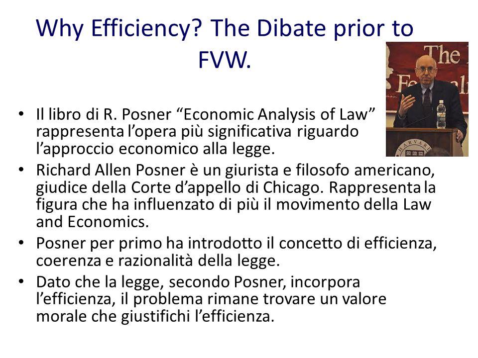 Verrebbe naturale pensare che Posner si avvalga della teoria utilitarista per trovare questo valore morale.