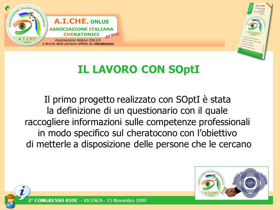 Il primo progetto realizzato con SOptI è stata la definizione di un questionario con il quale raccogliere informazioni sulle competenze professionali