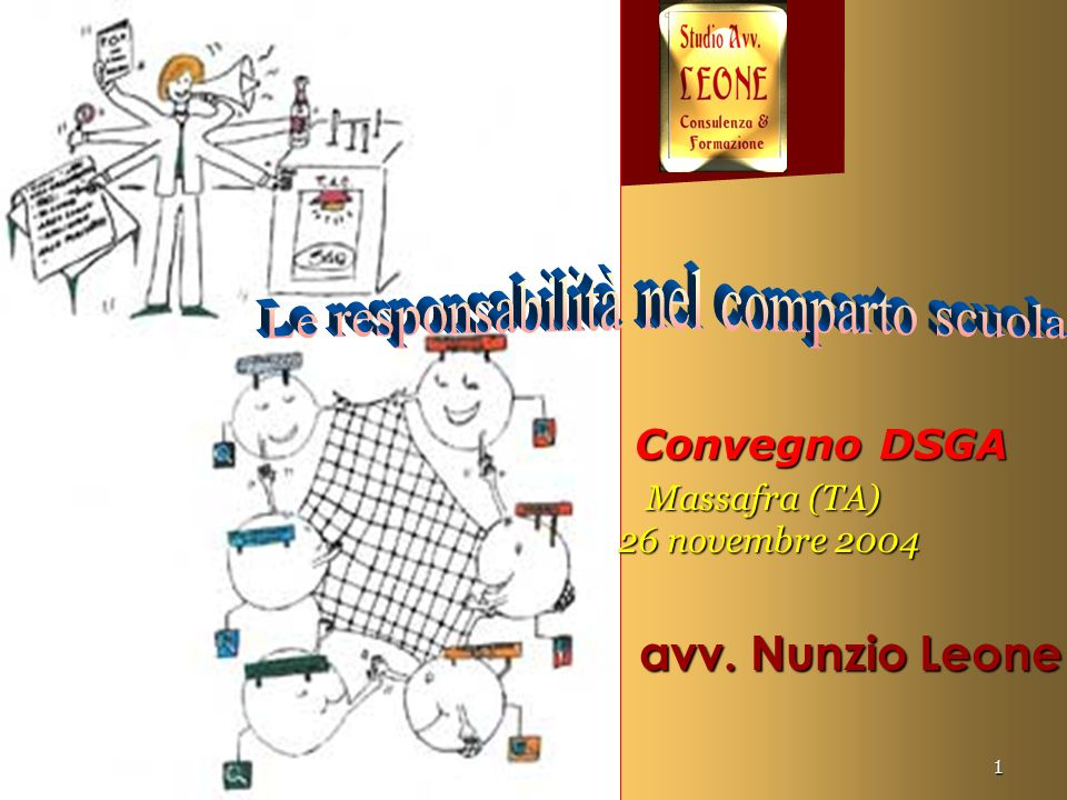 www.nunzioleone.it1 Convegno DSGA Convegno DSGA Massafra (TA) 26 novembre 2004 Massafra (TA) 26 novembre 2004 avv. Nunzio Leone