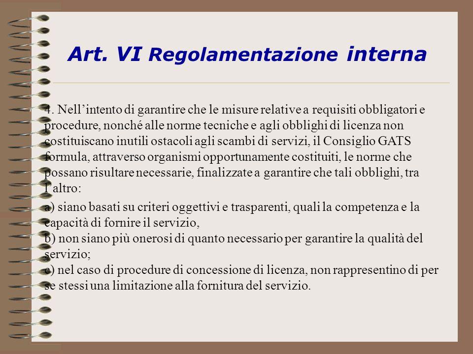 Art.VI Regolamentazione interna 4.