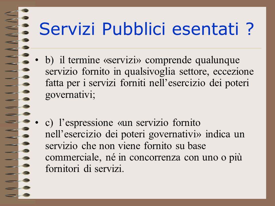 Servizi Pubblici esentati .
