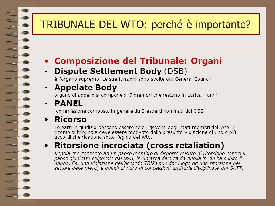 TRIBUNALE DEL WTO: perché è importante.
