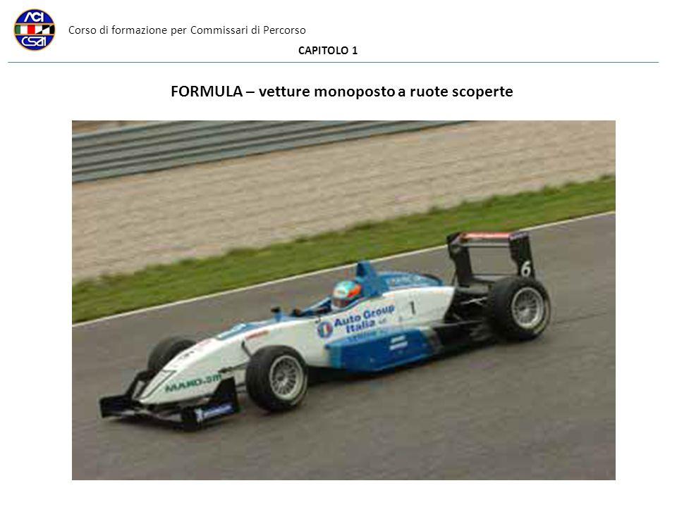 Corso di formazione per Commissari di Percorso CAPITOLO 1 FORMULA – vetture monoposto a ruote scoperte