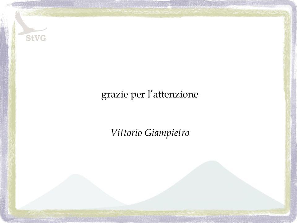 grazie per lattenzione Vittorio Giampietro