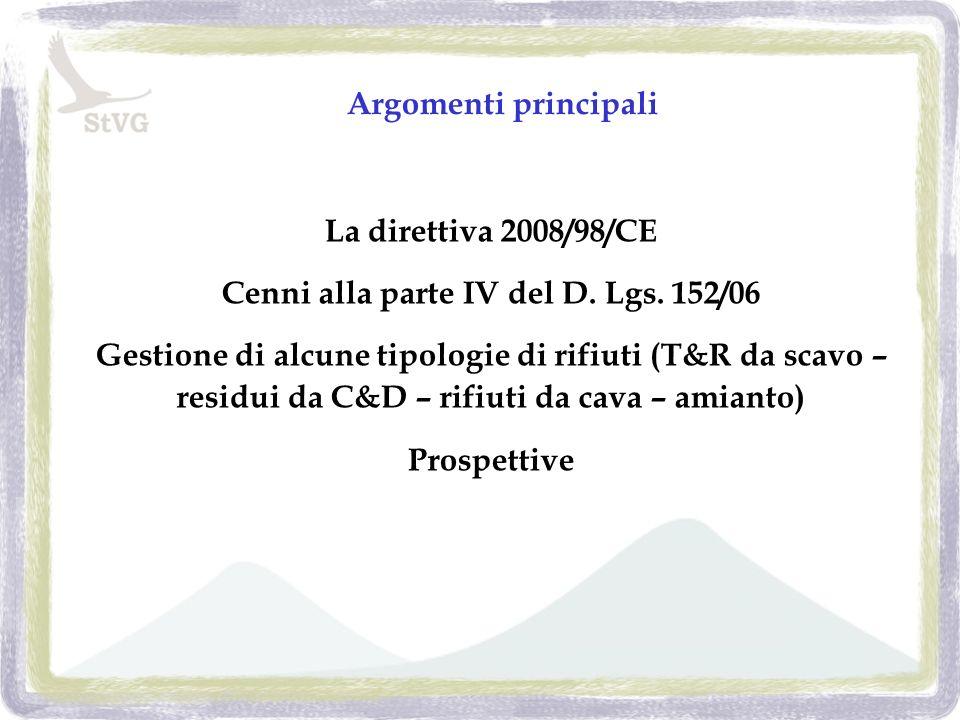 La direttiva 2008/98/CE Cenni alla parte IV del D.