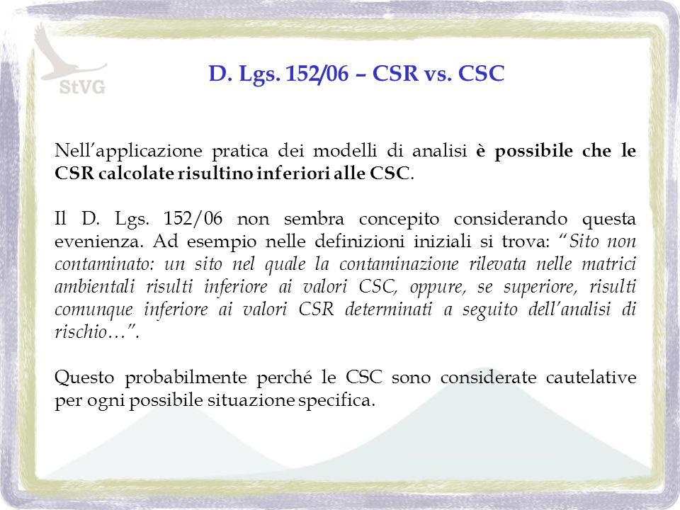 D. Lgs. 152/06 – CSR vs.