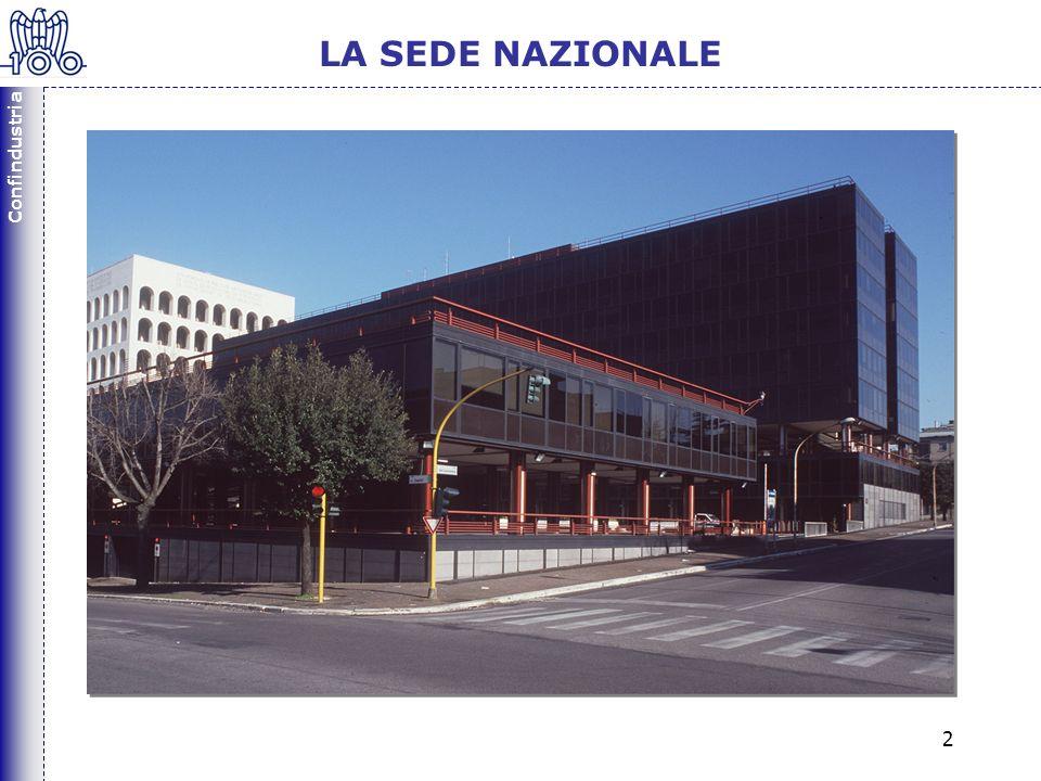 Confindustria 2 LA SEDE NAZIONALE Confindustria