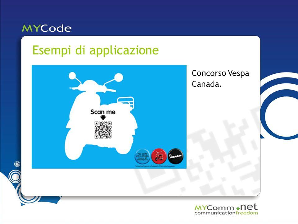 Esempi di applicazione Concorso Vespa Canada.