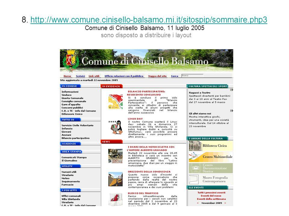 8. http://www.comune.cinisello-balsamo.mi.it/sitospip/sommaire.php3 Comune di Cinisello Balsamo, 11 luglio 2005 sono disposto a distribuire i layoutht