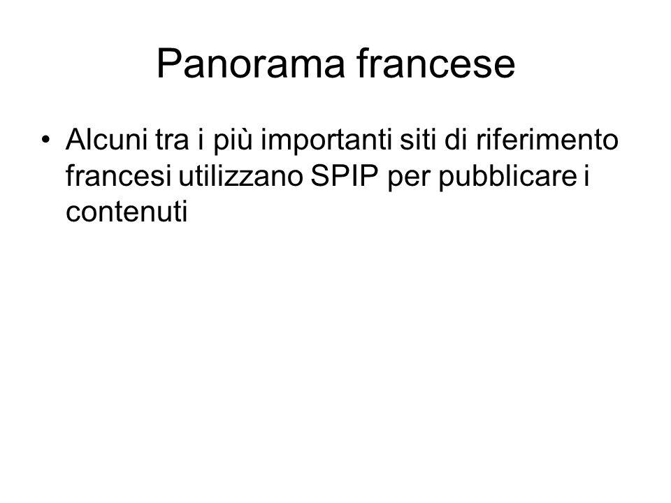 Panorama francese Alcuni tra i più importanti siti di riferimento francesi utilizzano SPIP per pubblicare i contenuti
