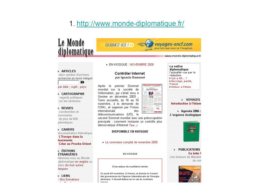 1. http://www.monde-diplomatique.fr/http://www.monde-diplomatique.fr/