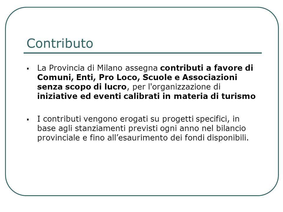Contributo La Provincia di Milano assegna contributi a favore di Comuni, Enti, Pro Loco, Scuole e Associazioni senza scopo di lucro, per l'organizzazi