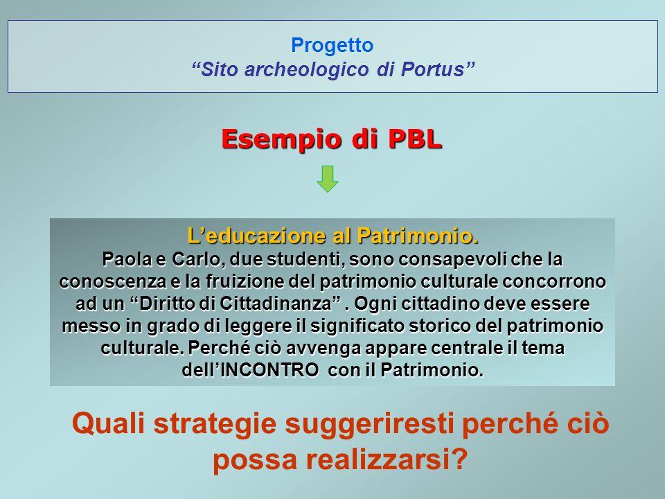 Progetto Sito archeologico di Portus Esempio di PBL Leducazione al Patrimonio.