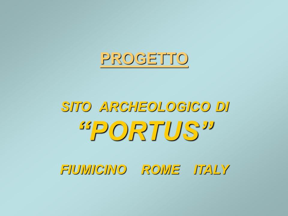 PROGETTO SITO ARCHEOLOGICO DI PORTUS FIUMICINO ROME ITALY