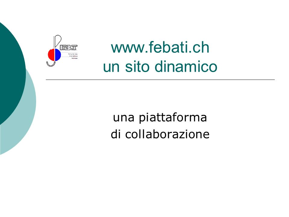 www.febati.ch un sito dinamico una piattaforma di collaborazione