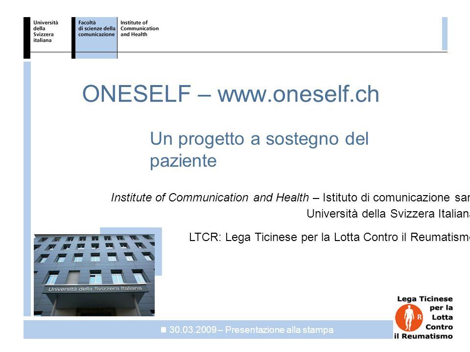 data: 30.03.2009 ICH Slide:2 Cosa è ONESELF.
