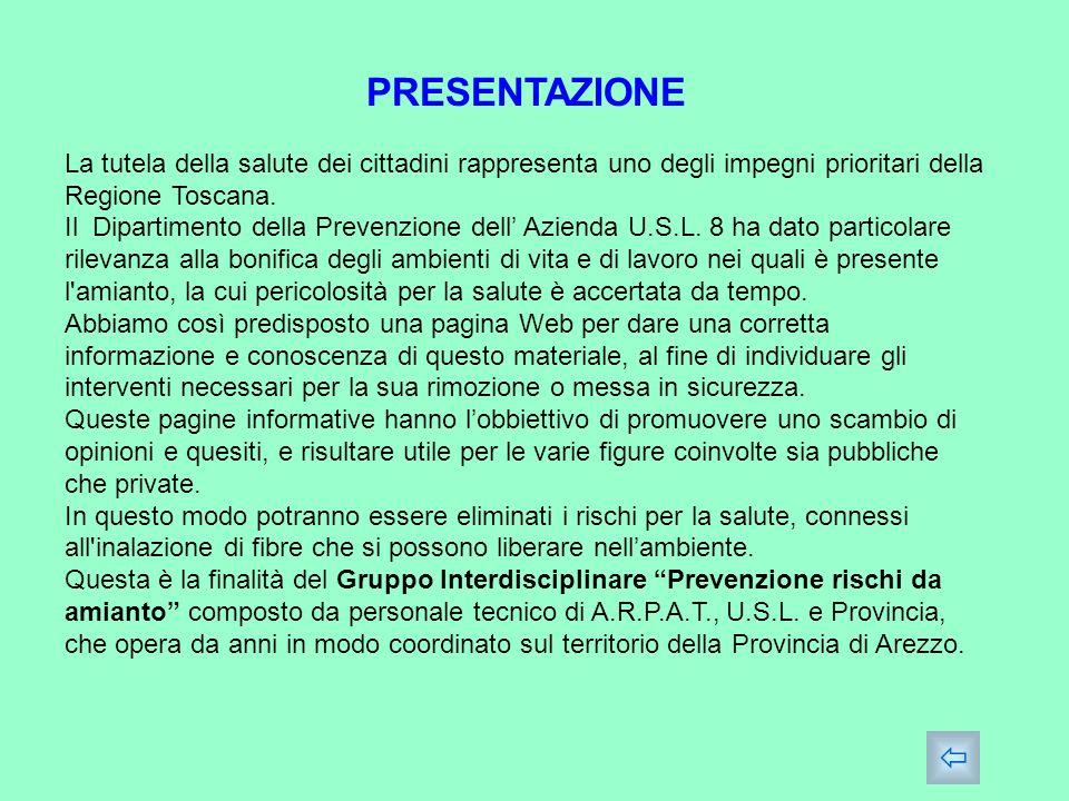 PRESENTAZIONE La tutela della salute dei cittadini rappresenta uno degli impegni prioritari della Regione Toscana.