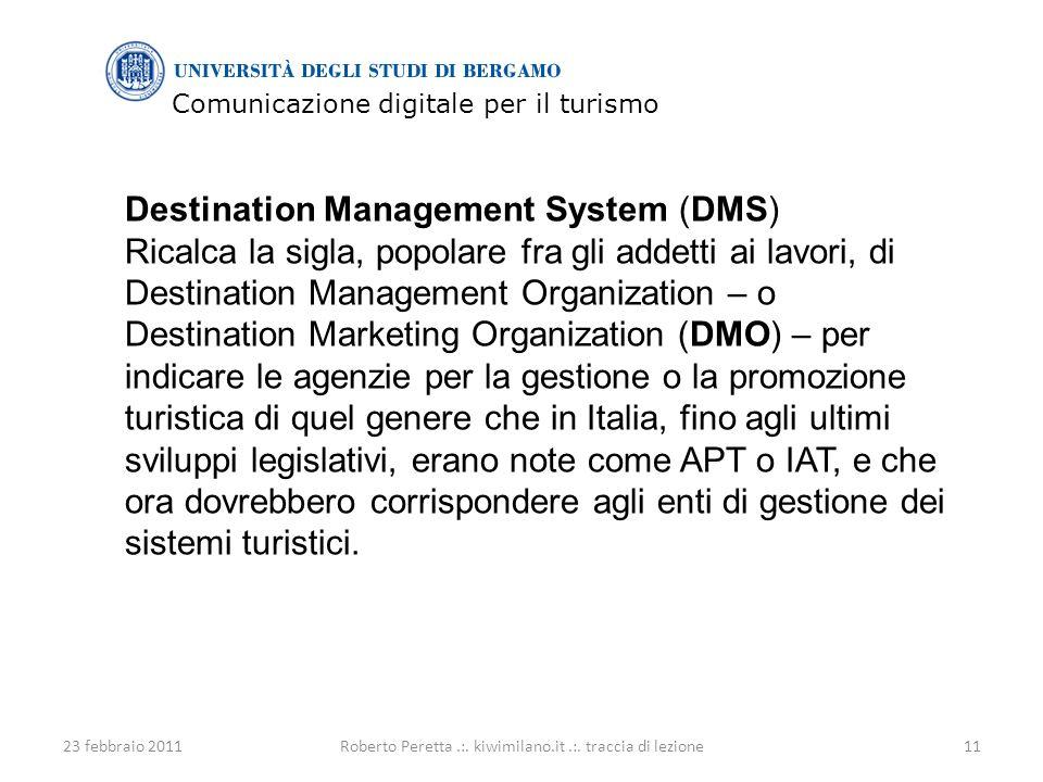 Comunicazione digitale per il turismo 23 febbraio 201111Roberto Peretta.:.