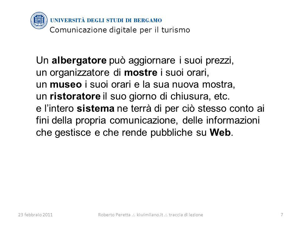 Comunicazione digitale per il turismo 23 febbraio 20117Roberto Peretta.:.