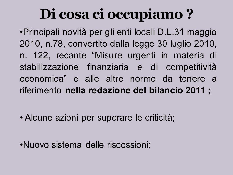 Principali novità per gli enti locali D.L.31 maggio 2010, n.78, convertito dalla legge 30 luglio 2010, n.