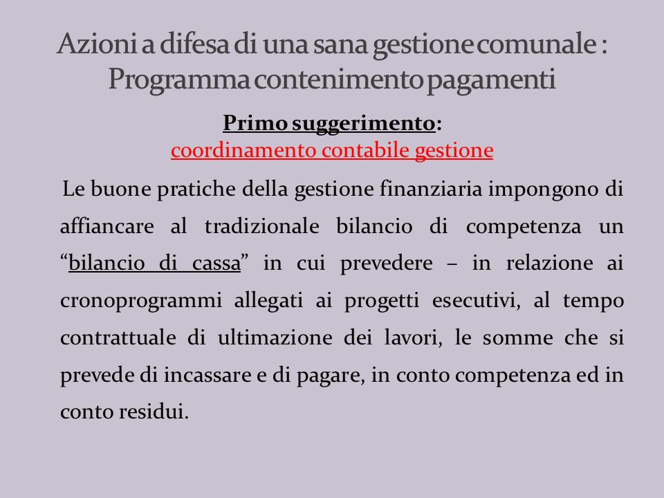 Lart. 9, comma 1, lett a) – n. 2 del Decreto Legge 1.07.2009, n.