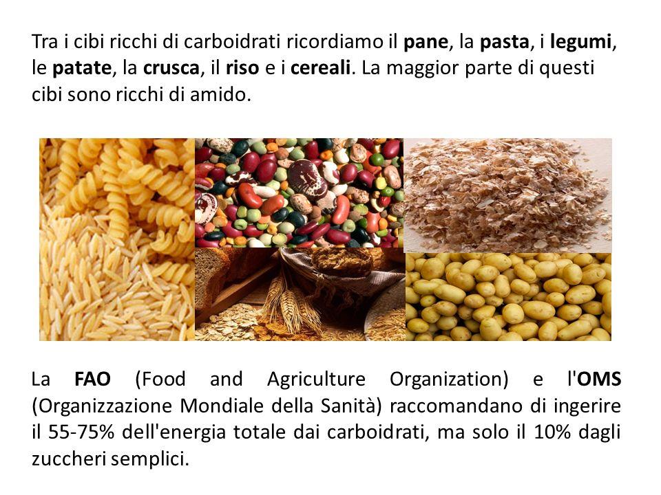 Tra i cibi ricchi di carboidrati ricordiamo il pane, la pasta, i legumi, le patate, la crusca, il riso e i cereali.