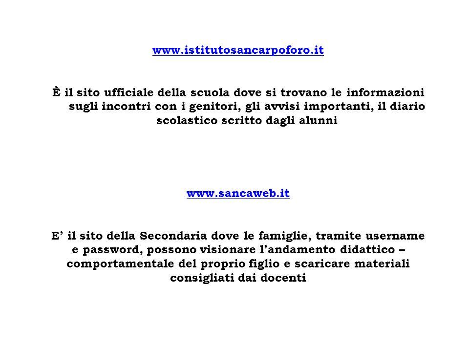 www.istitutosancarpoforo.it È il sito ufficiale della scuola dove si trovano le informazioni sugli incontri con i genitori, gli avvisi importanti, il