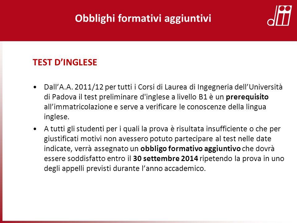 TEST DINGLESE DallA.A. 2011/12 per tutti i Corsi di Laurea di Ingegneria dellUniversità di Padova il test preliminare d'inglese a livello B1 è un prer