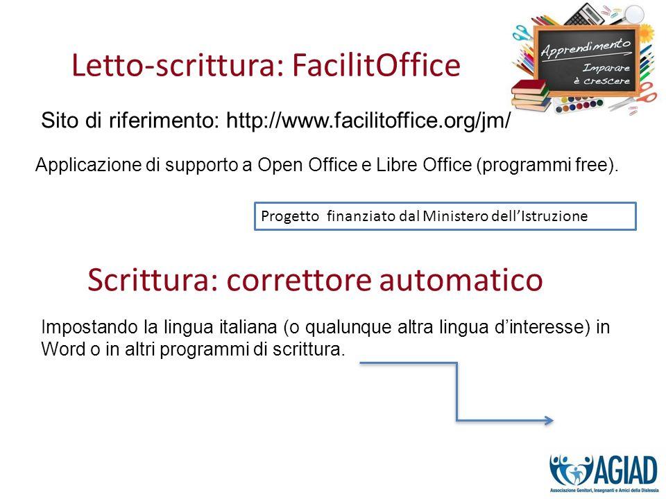 Letto-scrittura: FacilitOffice Sito di riferimento: http://www.facilitoffice.org/jm/ Progetto finanziato dal Ministero dellIstruzione Applicazione di