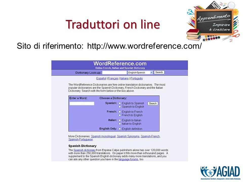 Traduttori on line Sito di riferimento: http://www.wordreference.com/