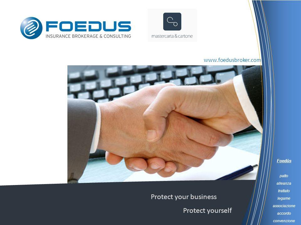 Foedŭs patto alleanza trattato legame associazione accordo convenzione Protect your business Protect yourself www.foedusbroker.com
