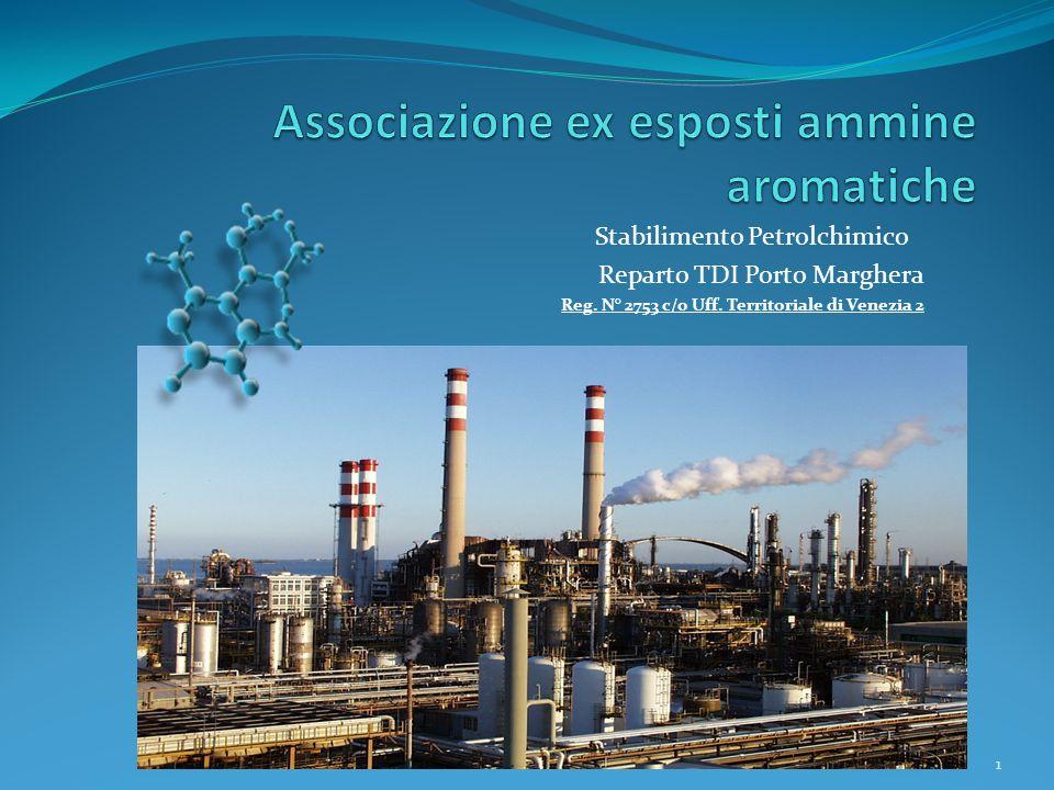 Stabilimento Petrolchimico Reparto TDI Porto Marghera Reg. N° 2753 c/o Uff. Territoriale di Venezia 2 1