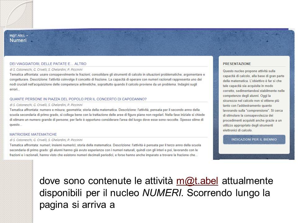 dove sono contenute le attività m@t.abel attualmentem@t.abel disponibili per il nucleo NUMERI. Scorrendo lungo la pagina si arriva a